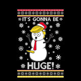 It's Gonna Be Huge | Donald Trump Funny Snowman | Ugly Christmas Sweater [Unisex Crewneck Sweatshirt]-Over The Boardwalk Shirts