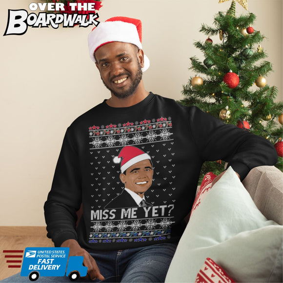 Barack Obama MISS ME YET? | Political | Ugly Christmas Sweater [Unisex Crewneck Sweatshirt]-Over The Boardwalk Shirts