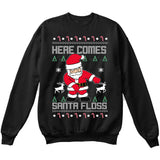 Here Comes SANTA FLOSS | Santa Claus | Ugly Christmas Sweater [Unisex Crewneck Sweatshirt]-Crewneck Sweater (Unisex)-Black-Small-Over The Boardwalk Shirts