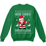 Here Comes SANTA FLOSS | Santa Claus | Ugly Christmas Sweater [Unisex Crewneck Sweatshirt]-Crewneck Sweater (Unisex)-Green-Small-Over The Boardwalk Shirts