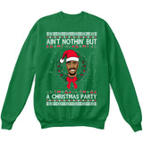 Ain't Nothin But A Christmas Party | Tupac 2Pac | Ugly Christmas Sweater [Unisex Crewneck Sweatshirt]-Crewneck Sweater (Unisex)-Green-Small-Over The Boardwalk Shirts