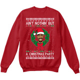 Ain't Nothin But A Christmas Party | Tupac 2Pac | Ugly Christmas Sweater [Unisex Crewneck Sweatshirt]-Crewneck Sweater (Unisex)-Red-Small-Over The Boardwalk Shirts