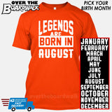Legends are Born In (PICK MONTH) [T-shirt/Hoodie/Tank Top] T-Shirt / Orange - Over The Boardwalk Shirts