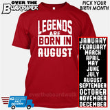 Legends are Born In (PICK MONTH) [T-shirt/Hoodie/Tank Top] T-Shirt / Red - Over The Boardwalk Shirts