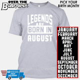 Legends are Born In (PICK MONTH) [T-shirt/Hoodie/Tank Top] T-Shirt / Heather Grey - Over The Boardwalk Shirts