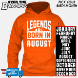 Legends are Born In (PICK MONTH) [T-shirt/Hoodie/Tank Top] Hoodie / Orange - Over The Boardwalk Shirts