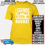 Legends are Born In (PICK MONTH) [T-shirt/Hoodie/Tank Top] T-Shirt / Yellow - Over The Boardwalk Shirts