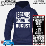 Legends are Born In (PICK MONTH) [T-shirt/Hoodie/Tank Top] Hoodie / Navy - Over The Boardwalk Shirts