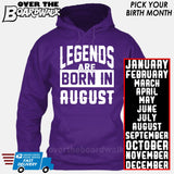 Legends are Born In (PICK MONTH) [T-shirt/Hoodie/Tank Top] Hoodie / Purple - Over The Boardwalk Shirts