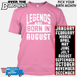 Legends are Born In (PICK MONTH) [T-shirt/Hoodie/Tank Top] T-Shirt / Pink - Over The Boardwalk Shirts