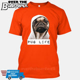 Pug Life [T-shirt/Tank Top]-T-Shirt-Orange-Small-Over The Boardwalk Shirts