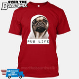 Pug Life [T-shirt/Tank Top]-T-Shirt-Red-Small-Over The Boardwalk Shirts