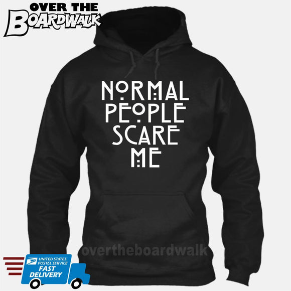 Normal People Scare Me [Hoodie] Hoodie / Black / Small - Over The Boardwalk Shirts