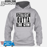 Straight Outta the Gym [T-shirt/Hoodie/Tank Top]-Hoodie-Heather Grey-Over The Boardwalk Shirts
