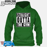 Straight Outta the Gym [T-shirt/Hoodie/Tank Top]-Hoodie-Kelly Green-Over The Boardwalk Shirts