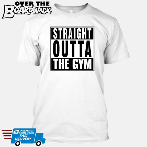 Straight Outta the Gym [T-shirt/Hoodie/Tank Top] T-Shirt / White - Over The Boardwalk Shirts