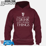That's What I Do I Drink and I Know Things - GOT Funny [T-shirt/Hoodie/Tank Top] Hoodie / Maroon - Over The Boardwalk Shirts