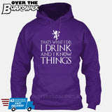 That's What I Do I Drink and I Know Things - GOT Funny [T-shirt/Hoodie/Tank Top] Hoodie / Purple - Over The Boardwalk Shirts