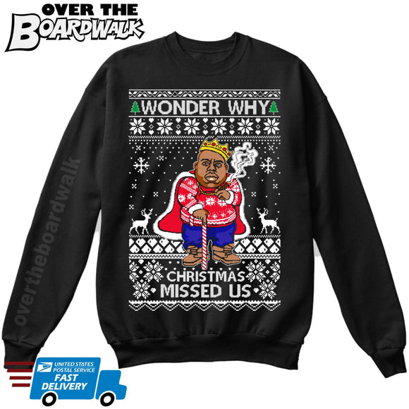 Wonder Why Christmas Missed Us | Biggie Smalls Cane | Ugly Christmas Sweater [Unisex Crewneck Sweatshirt]-Over The Boardwalk Shirts