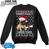 Merry Pugly Christmas | Pug Life | Ugly Christmas Sweater [Unisex Crewneck Sweatshirt]-Over The Boardwalk Shirts