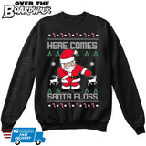 Here Comes SANTA FLOSS | Santa Claus | Ugly Christmas Sweater [Unisex Crewneck Sweatshirt]-Over The Boardwalk Shirts