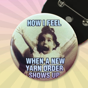 How I feel when a new YARN order shows up