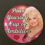 Pour yourself a CUP of AMBITION