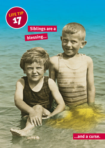 Life Tip 17—Siblings
