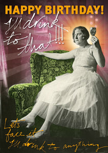 I'll drink to that! greeting card
