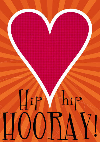 Love—Hip hip hooray!