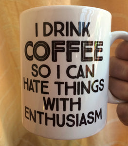 Hate things with ENTHUSIASM