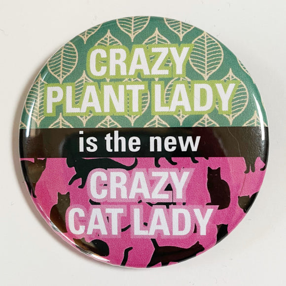 Crazy Plant Lady is the new Crazy Cat Lady