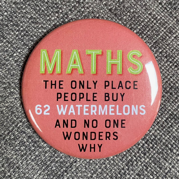 MATHS—62 watermelons