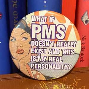 What if PMS doesn't really exist?