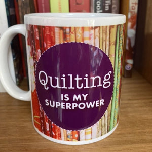QUILTING is my SUPER POWER