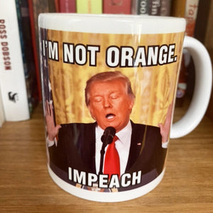DONALD TRUMP — I'm NOT ORANGE, IMPEACH