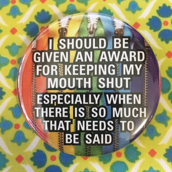 Award for keeping my mouth SHUT