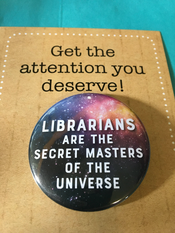 Librarians are the secret MASTERS of the UNIVERSE
