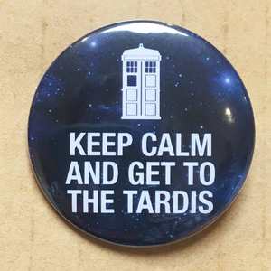 Keep Calm and Get to the TARDIS
