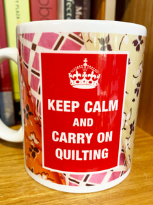Keep Calm and Carry On QUILTING