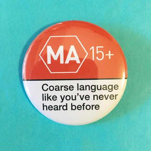 MA15+ coarse language