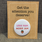 Less HAM more JAM