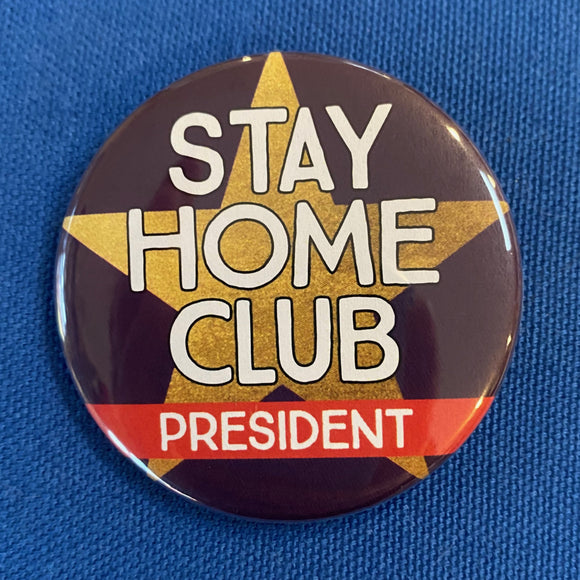 STAY HOME CLUB president