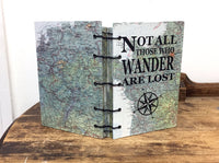 OOAK Coptic Bound Map Journal /Not All Those Who Wander Quote / Printed on Map / J. R. R. Tolkien / Travel Journal / Going A Way Gift