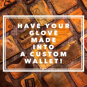 Custom wallet made from your glove!