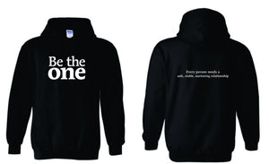 Be the one Hoodie