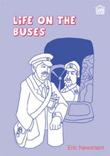 Load image into Gallery viewer, Life On The Buses