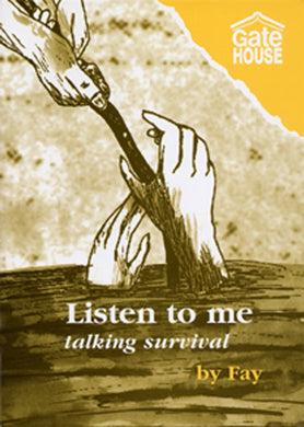 Listen To Me - Talking Survival
