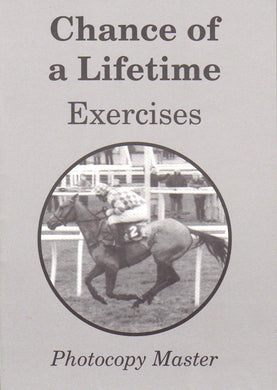 Chance of a Lifetime: Exercises