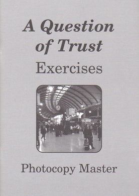 A Question of Trust: Exercises